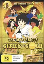 The Mysterious Cities of Gold : The Complete Series