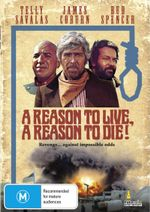 A Reason To Live, A Reason To Die! - James Coburn