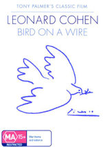 Bird On A Wire  : Tony Palmer's Classic Film - Leonard Cohen