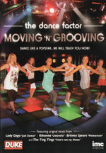 Moving 'N' Grooving - The Dance Factor