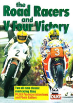 Road Racers, The And V Four Victory