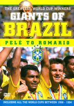 Giants of Brazil : Pele to Romario - The Greatest World Cup Winners - Romario