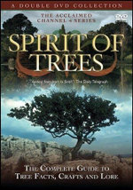 Spirit of Trees : The Complete Guide to Tree Facts, Crafts and Lore - Dick Warner