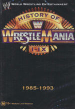 History of Wrestlemania I - IX : 1985 - 1993 : WWE