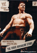 The Eddie Guerrero Story - Cheating Death, Stealing Life : WWE - Eddie Guerrero