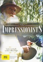 The Impressionists : Genius is Seeing The World in a Different Light - Julian Glover