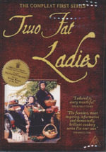 Two Fat Ladies : The Compleat First Series - Clarissa Dickson Wright