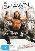 The Shawn Michaels Story : Heartbreak and Triumph : WWE - Shawn Michaels