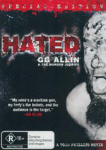 Hated : Special Edition : GG Allin & The Murder Junkies