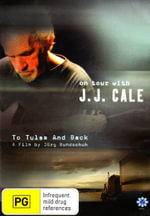 To Tulsa and Back - On Tour With J.J. Cale - Jorg Bundschuh