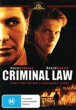 Criminal Law : Terrifying Beyond a Reasonable Doubt - Gary Oldman