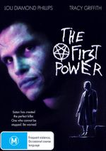 The First Power : Satan Has Created The Perfect Killer - One Who Cannot Be Stopped - Tracy Griffith