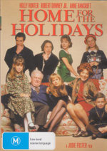 Home For the Holidays : A Jodie Foster Film - Holly Hunter