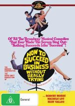 How to Succeed in Business Without Really Trying - Robert Morse