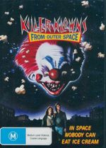 Killer Klowns from Outer Space : In Space Nobody Can Eat Ice Cream - Grant Cramer