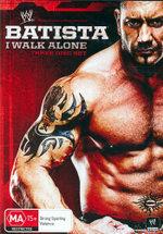Batista : I Walk Alone : WWE - Dave Batista