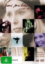 Joni Mitchell : A Life Story - A Woman of Heart and Mind - Joni Mitchell