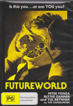 Futureworld : Is this you...Or Are YOU You? - Yul Brynner