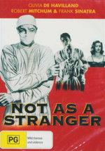 Not As A Stranger - Olivia De Havilland