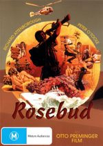 Rosebud : An Otto Preminger Film - Richard Attenborough