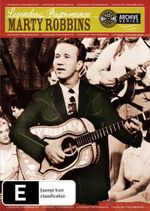 Marty Robbins : Legendary Performances : Country Music Hall Of Fame And Museum Nashville Archive Series - Marty Robbins