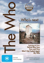 The Who : Who's Next (Classic Albums) - Peter Townshend