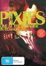 The Pixies : Live at the Paradise in Boston : Club Date Live - Kim Deal