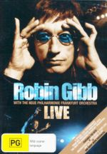 Robin Gibb Live : With the Neue Philharmonie Orchestra - Robin Gibb