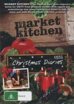 Market Kitchen - Christmas Diaries : Christmas Diaries