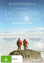 Encounters at the End of the World : Go Someplace Cool : 2 DVD Set - Doug MacAyeal