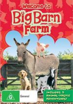Welcome to Big Barn Farm : Includes 5 Animal-Tastic Adventures!