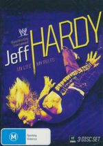 Jeff Hardy : My Life My Rules : World Wrestling Entertainment (3 Disc Set) - Jeff Hardy