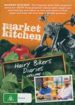 Market Kitchen : Hairy Bikers - Volume 1