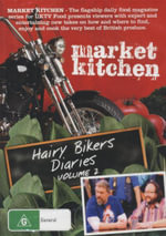 Market Kitchen : Hairy Bikers Diaries : Volume 2