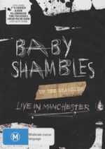 Baby Shambles : Up the Shambles : Live in Manchester - Peter Doherty