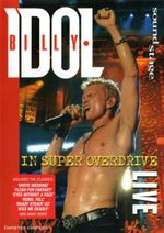 Billy Idol in Super Overdrive : Sound Stage : LIVE - Joe Thomas