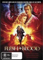 Flesh + Blood : Betrayed By Power. Captured By Love. Bound By Honor. - Rutger Hauer