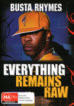 Busta Rhymes and the Flipmode Squad : Everything Remains Raw