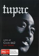 Tupac : Live at Club 662 - Tupac Shakur