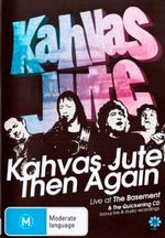 Kahvas Jute : Then Again, Live at The Basement & The Quickening
