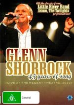 Glenn Shorrock - 45 Years Of Song - Glen Shorrock
