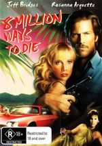 8 Million Ways To Die - Jeff Bridges