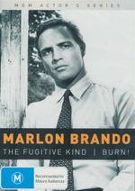 Marlon Brando : The Fugitive Kind; Burn! : MGM Actor's Series : Double Pack - Marlon Brando