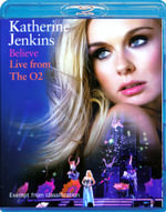 Katherine Jenkins - Believe : Live From The O2 - Katherine Jenkins