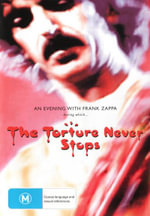 Frank Zappa : The Torture Never Stops