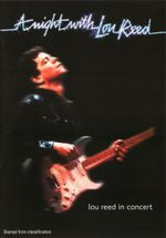 A Night With Lou Reed : Lou Reed In Concert - Clarke Santee