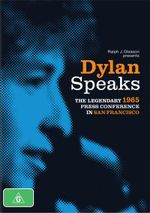 Dylan Speaks : The Legendary 1965 Press Conference In San Francisco - Bob Dylan