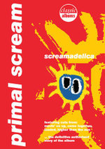 Primal Scream : Screamadelica (Classic Albums) - George Scott