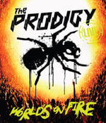 The Prodigy : World's On Fire (Live) - The Prodigy