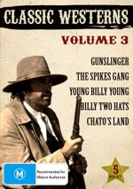 Classic Westerns : Volume 3 (Billy Two Hats / Chato's Land / Gunslinger / The Spikes Gang / Young Billy Young)